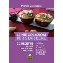 Libro La mia colazione per stare benei di Michela Colombero