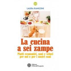 Libro La cucina a sei zampe di Laura Rangoni