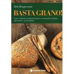 Libro Basta grano! di Aldo bongiovanni