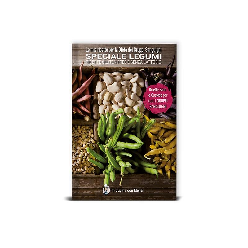 Libro speciale legumi le mie ricette per la dieta dei gruppi sanguigni di elena gazzotti - In cucina con elena ...