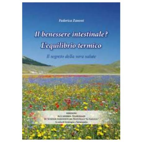 """""""Il benessere intestinale? L'equilibrio termico"""" di Federica Zanoni"""