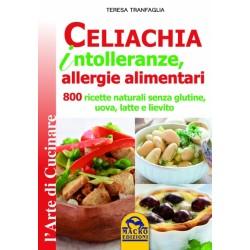 Libro Celiachia, intolleranze e allergie alimentari di Teresa Tranfaglia