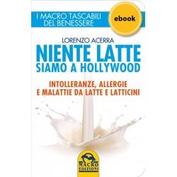 Libro Niente latte siamo a Hollywood di Lorenzo Acerra