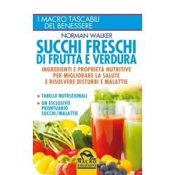 Libro Succhi freschi frutta verdura di Norman Walker