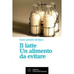Libro Il latte. Un alimento...